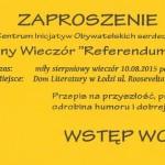 """zaproszenie na drugą edycję Wieczoru Kulturalnego """" Referendum w III aktach """""""
